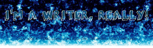 I'm A Writer, Really!