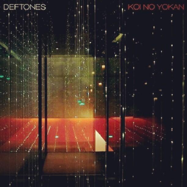 Deftones koi no yokan free for Koi no yokan