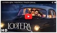 Trailer - Lootera