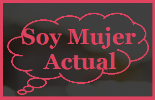 Soy Mujer Actual