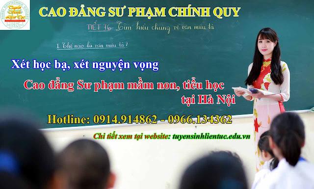 Xét tuyển nguyện vọng vào Cao đẳng sư phạm tiểu học chính quy tại Hà Nội