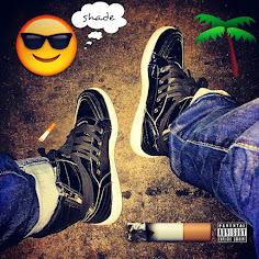 "B.Slade - ""Shade, Smoke & Treez"""