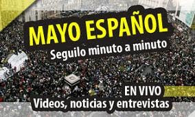 SEGUÍ MINUTO A MINUTO EL MAYO ESPAÑOL