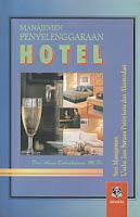 www.ajibayustore.blogspot.com  Judul : MANAJEMEN PENYELENGGARAAN HOTEL Pengarang : Drs. Agus Sulastiyono, M.Si. Penerbit : Alfabeta