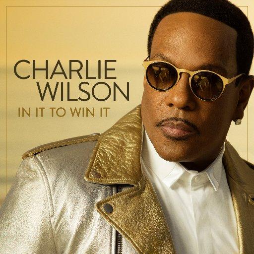 In It To Win It Charlie Wilson