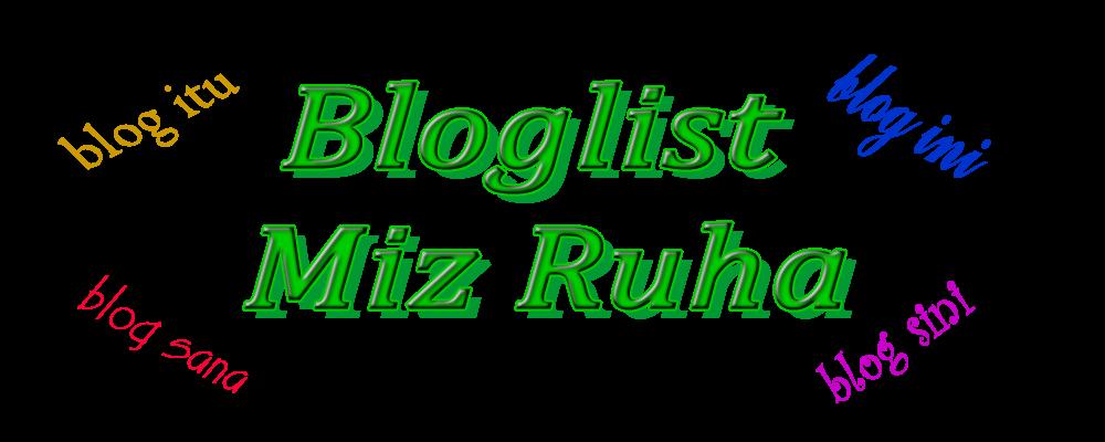 Bloglist Miz Ruha