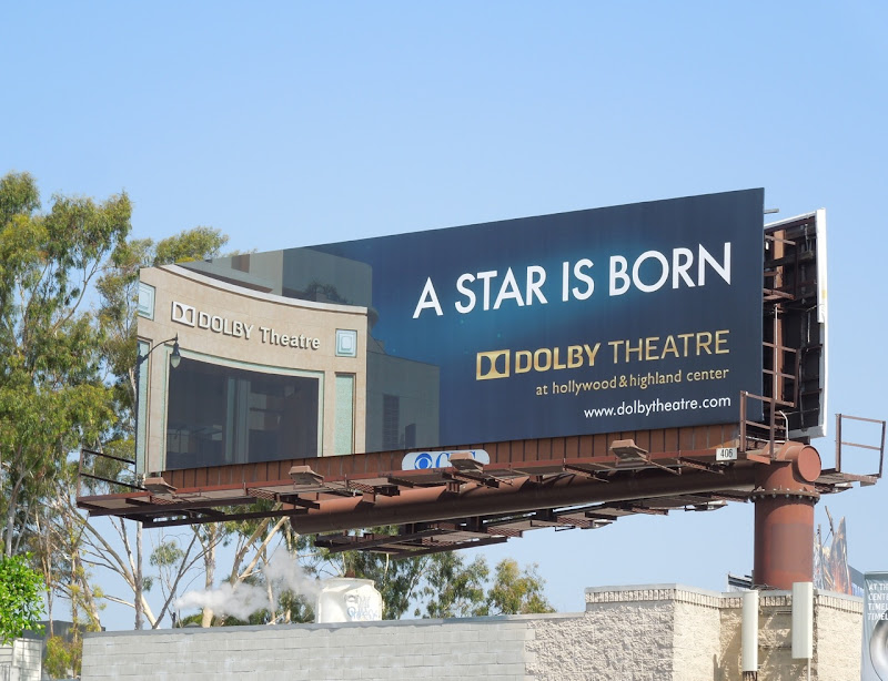 Dolby Theatre A star is born billboard