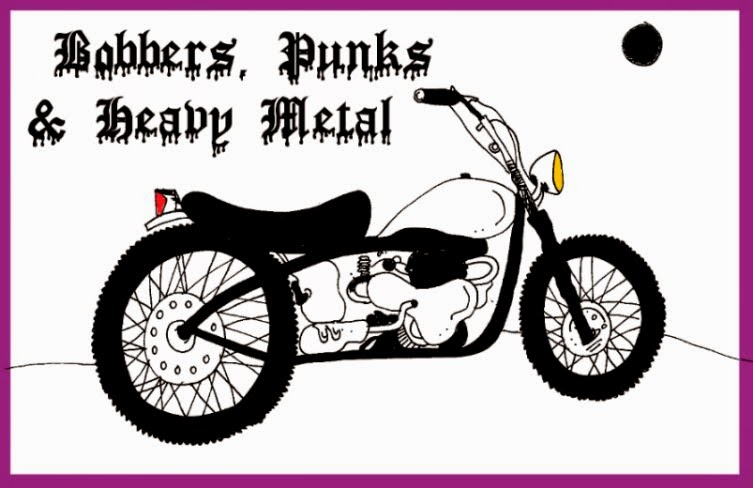Bobbers, punks & heavy metal