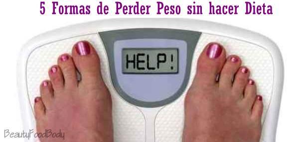 perder peso sin hacer dieta beautyfoodbody