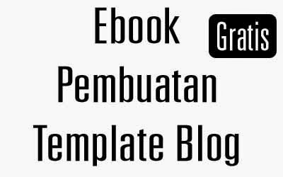 Download Ebook Cara Membuat Template Blog