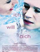 Ich will dich (2014) ()
