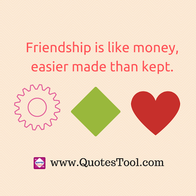 Friendship compared with money quotes image