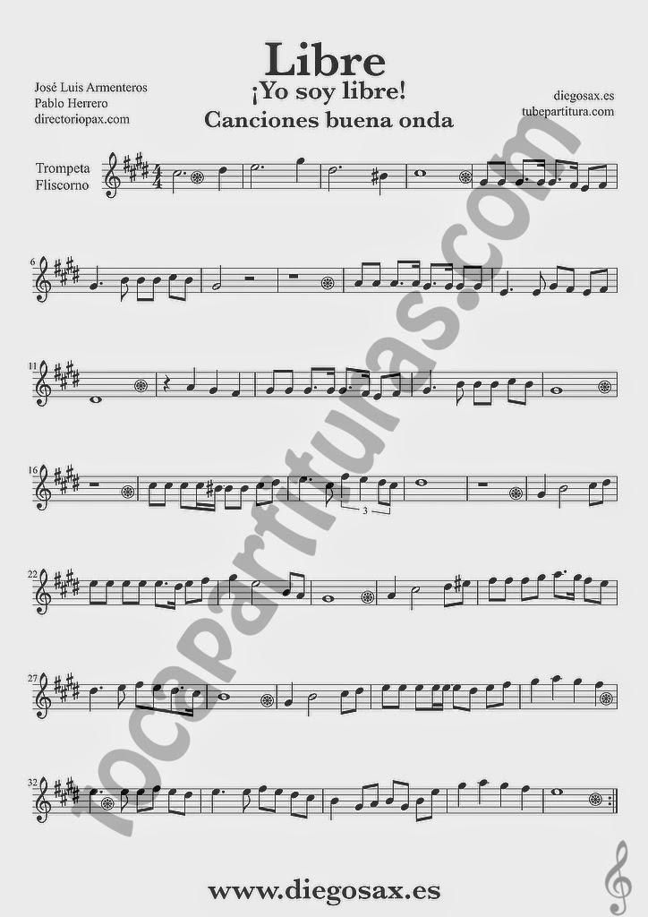 Partitura de Libre para Trompeta y Fliscorno Nino Bravo y El Chaval de la Peca  Sheet Music Trumpet and Flugelhorn Music Score Yo soy libre