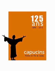 2015 : 125e anniversaire de l'arrivée des Capucins au Canada francophone !