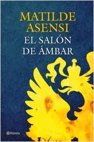 novela el salon de ambar escritora matilde asensi