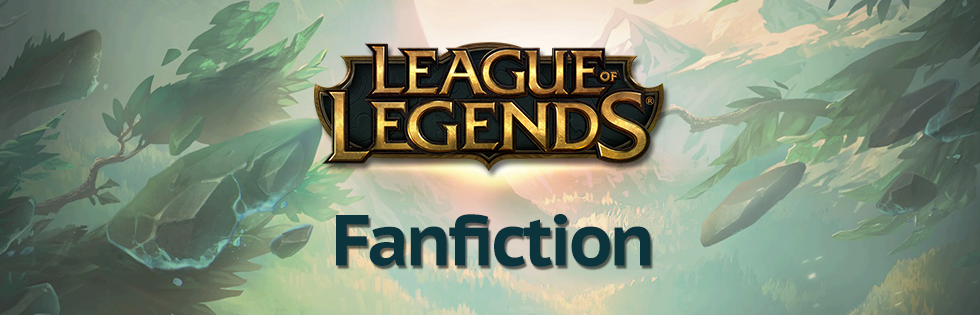 league of legends fanfiction archive fanfiction - 980×315