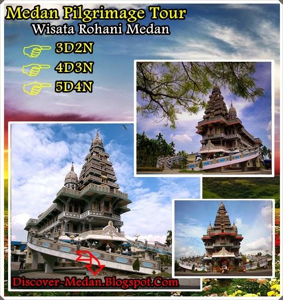 Medan Pilgrimage Tour