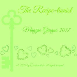 Le vostre ricette di MAGGIO-GIUGNO 2017