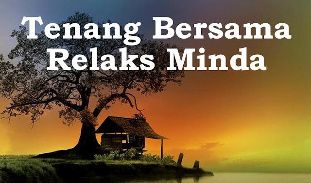 Blog Relaks Minda Yang Semakin Relaks