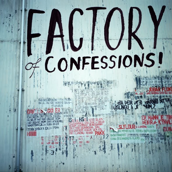 factory of confessions