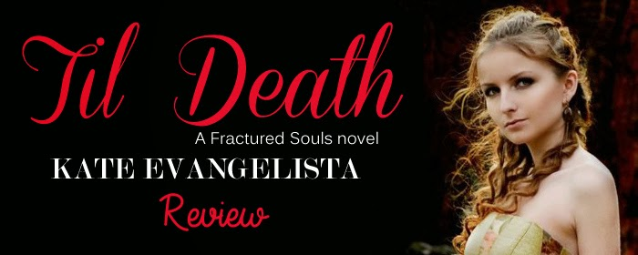 Review: Til Death by Kate Evangelista