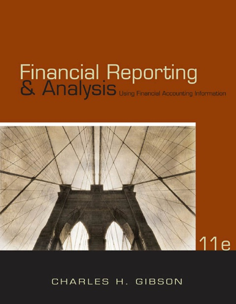 charles gibson financial statement analysis chapter Each chapter briefly summarizes and explains a new or revised ifrs, the   emphasize the importance of financial analysis and interpretation of the  information pro-  gibson entities had the following financial data for the year  ended  beta inc also owns 30 percent of the voting power in charlie inc.
