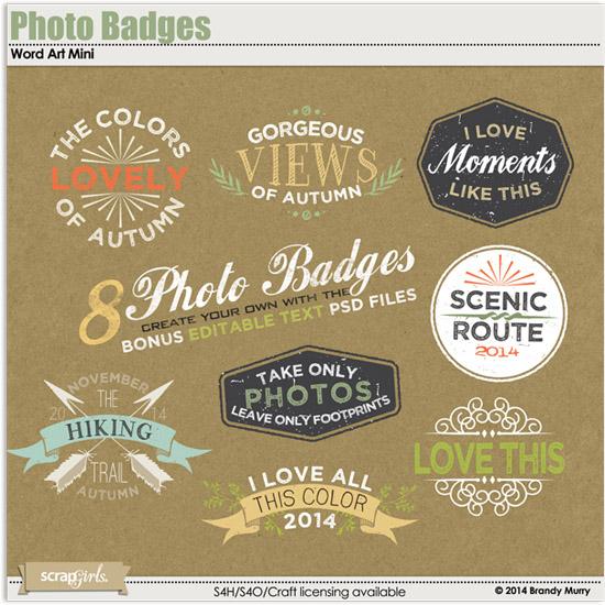 http://store.scrapgirls.com/photo-badges-word-art-mini-p31443.php
