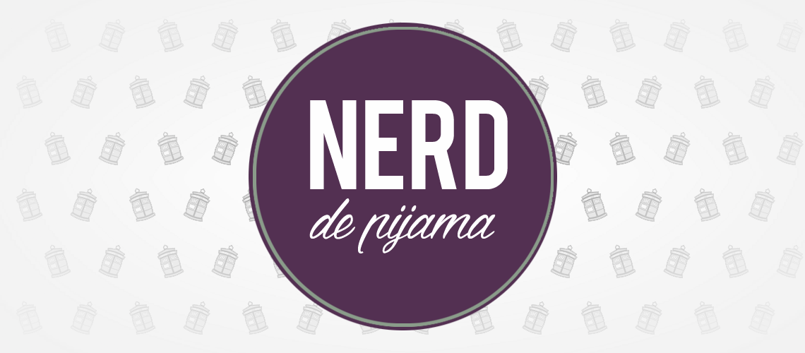 Nerd de Pijama