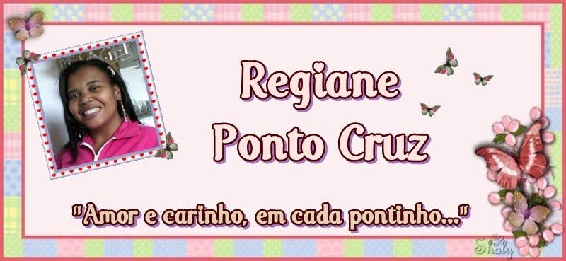 Regiane  Ponto Cruz
