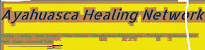Ayahuasca Healing Network