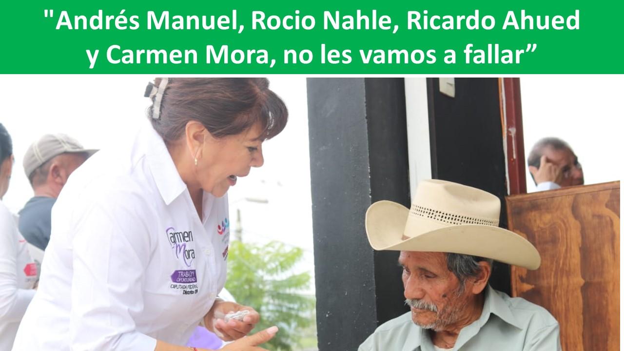 """Carmen Mora, no les vamos a fallar"""""""