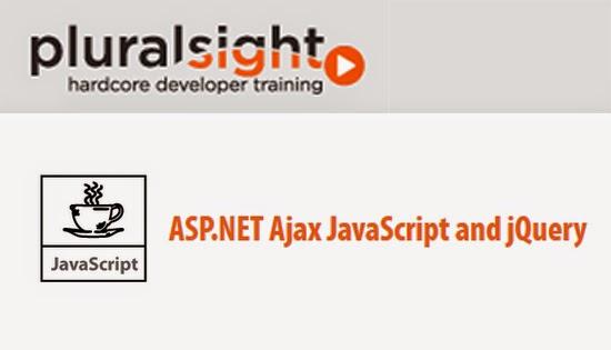 Pluralsight – ASP.NET Ajax JavaScript and jQuery
