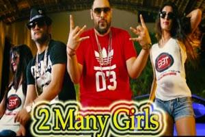 2 Many Girls