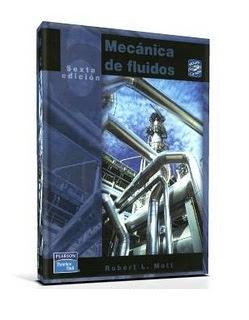 Mecánica de Fluidos, 6ta Edición   Robert L. Mott