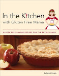 In the Kitchen with Gluten Free Mama Available Now!