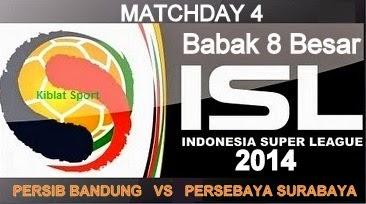Jadwal & Hasil Pertandingan Persib Vs Persebaya, Babak 8 Besar ISL 2014