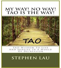 <b>My Way! No Way! Tao Is the Way!</b>