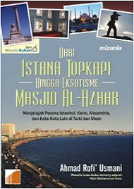 DARI ISTANA TOPKAPI HINGGA EKSOTISME MASJID AL-AZHAR