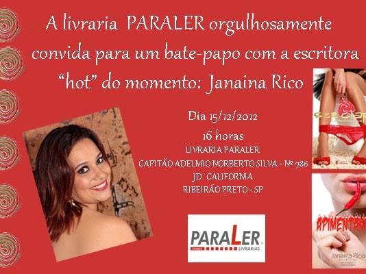 Bate-papo com Janaina Rico em Ribeirão Preto: Ser Clara e Apimentando!