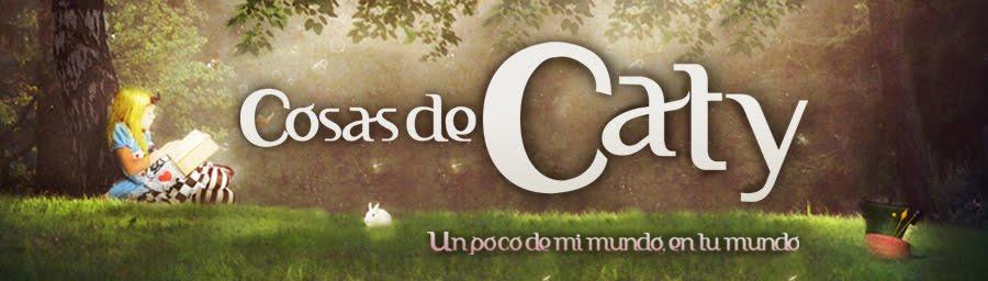 COSAS DE CATY