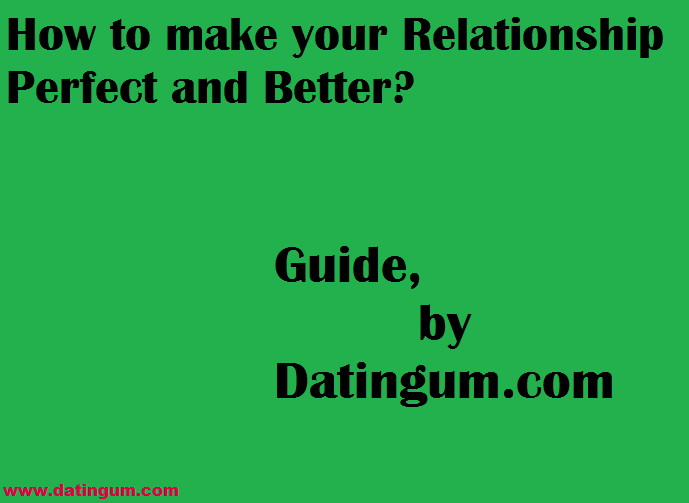 how to make your dating relationship last
