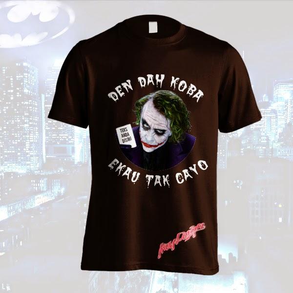 T-shirt Joker Den Dah Koba Ekau Tak Cayo