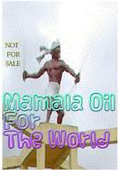 Mamala Oil: Dari Mamala Untuk Dunia