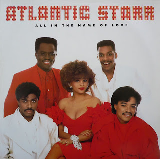 ATLANTIC STARR - ALL IN THE NAME OF LOVE (1987)