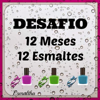 http://www.esmaltha.com.br/2014/01/12-meses-12-esmaltes-desafio-2014.html#.UtV0snfwnTo
