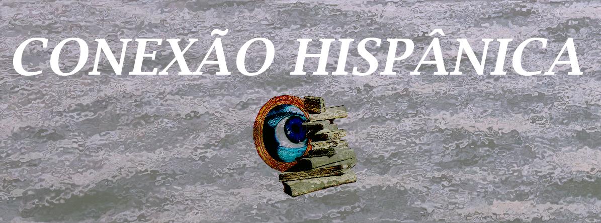 2. Conexão Hispânica