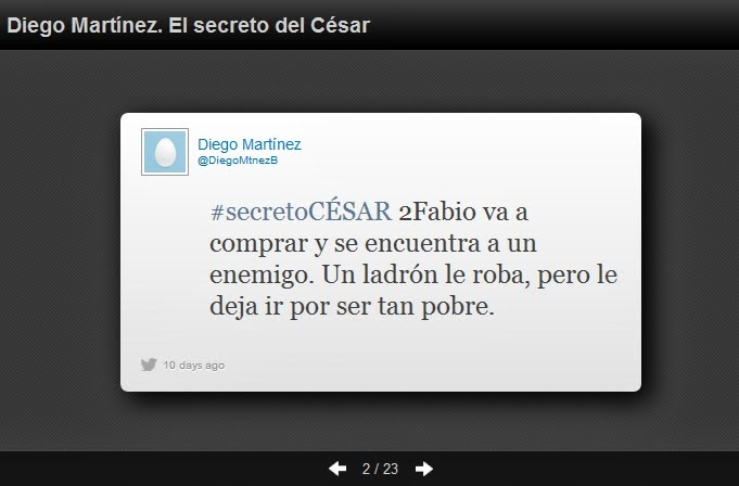 https://storify.com/public/templates/slideshow/index.html?src=//storify.com/anagomez/diego-martinez-el-secreto-del-cesar-1#2