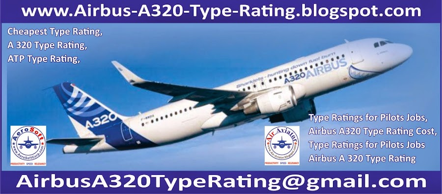 http://www.Airbus-A320-Type-Rating.blogspot.com