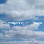 The Wonder of Childhood