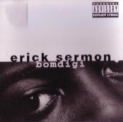 Erick Sermon - Bomdigi (CDM) (1995) (FLAC + 320 kbps)